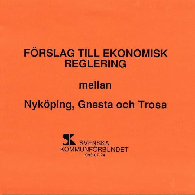 1992-07-24 - Gnesta, Nyköping och Trosa bildade nya kommuner 1992 - Som vilken skilsmässa som helst - läs bodelningsdokumentet här!