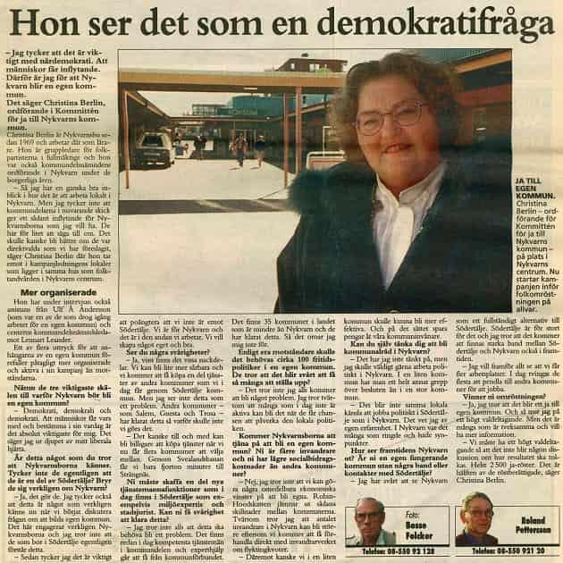 1997-05-06 - Demokrati, demokrati och demokrati - Christina Berlin, Ja-general i Nykvarn, om de tre viktigaste skälen till att bilda egen kommun.