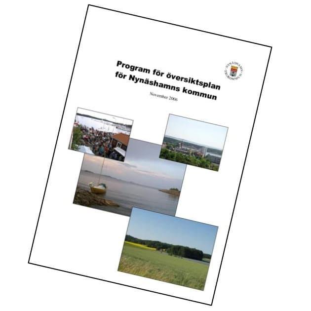 2006-11-16 - Program för översiktsplan för Nynäshamns kommun - Hur ska vår kommun utvecklas och vad ska prioriteras?