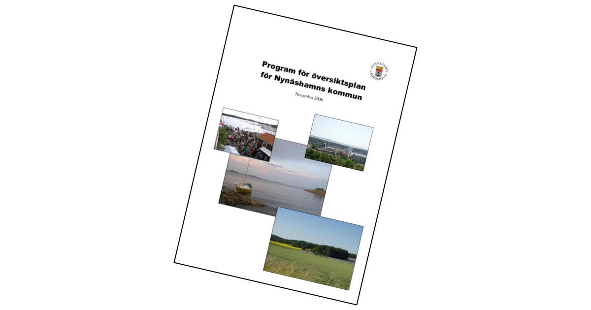 Program för översiktsplan för Nynäshamns kommun Hur ska vår kommun utvecklas och vad ska prioriteras?