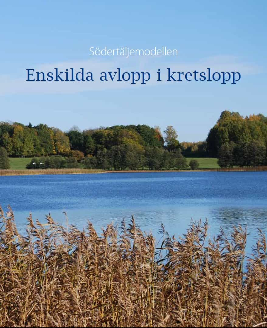 2010-05-25 - Södertäljemodellen - Enskilda avlopp i kretslopp - Södertälje kommun, Länsstyrelsen i Stockholm och Institutet för jordbruk och miljöteknik har tagit fram den här modellen.