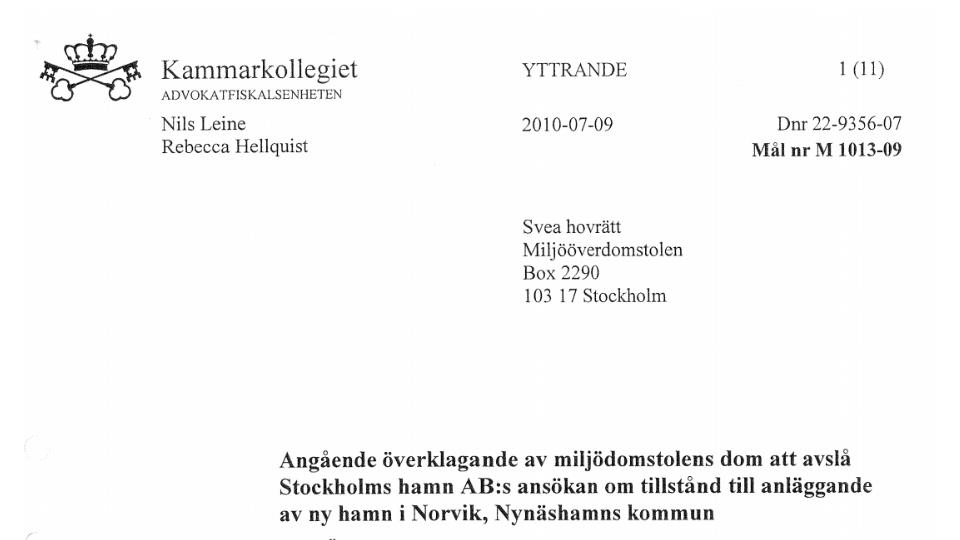 2010-07-09 - Kammarkollegiet dissar containerhamnen! - Man menar att Stockholms hamnars ansökan innehåller felaktigheter, osäkerheter och bygger på antaganden som saknar verklighetsförankring!