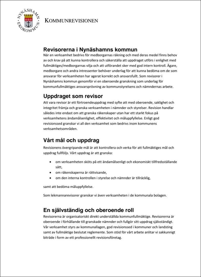 Revisorerna i Nynäshamns kommun Uppdraget som revisor, mål och uppdrag, en självständig och oberoende roll, mm
