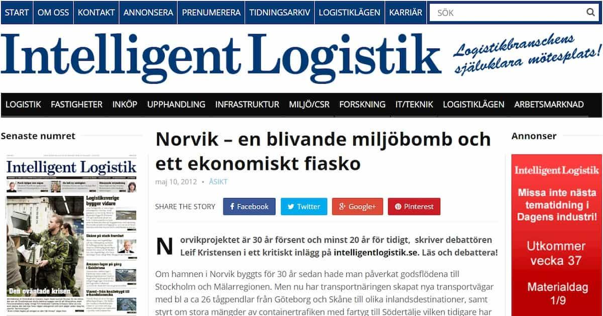 2012-05-10 - Norvik – en blivande miljöbomb och ett ekonomiskt fiasko - 30 år försent och minst 20 år för tidigt menar Leif Kristensen med 40 år i transport- och speditionsbranschen.