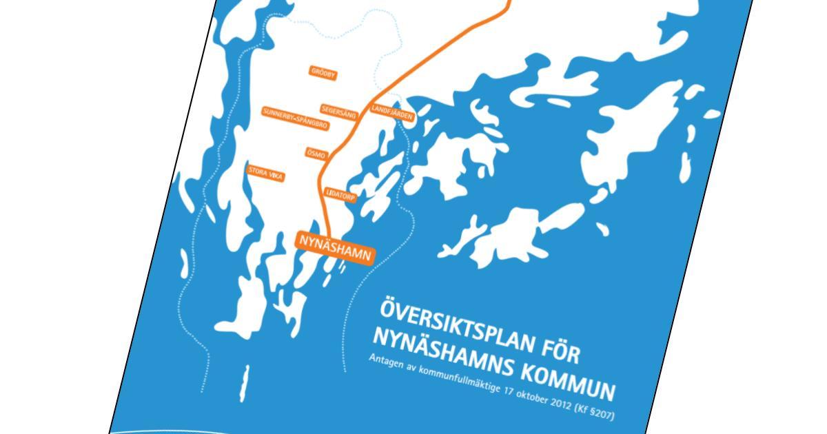 2012-10-17 - Översiktsplan, ÖP, för Nynäshamns kommun - Antagen av Kommunfullmäktige 17 oktober 2012.