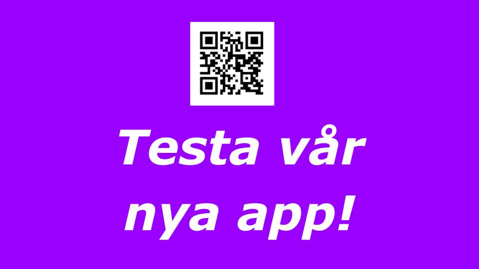 Prova vår nya app! Nu har vi mobilanpassat vår hemsida. Prova nå den med QR-koden och Din smartphone!
