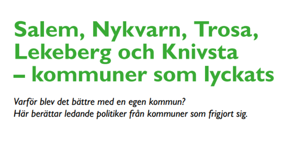 2014-08-22 - Särtryck från Tullingepartiets tidning inför valet 2014 - Varför blev det bättre med en egen kommun? Här berättar ledande politiker från kommuner som frigjort sig.