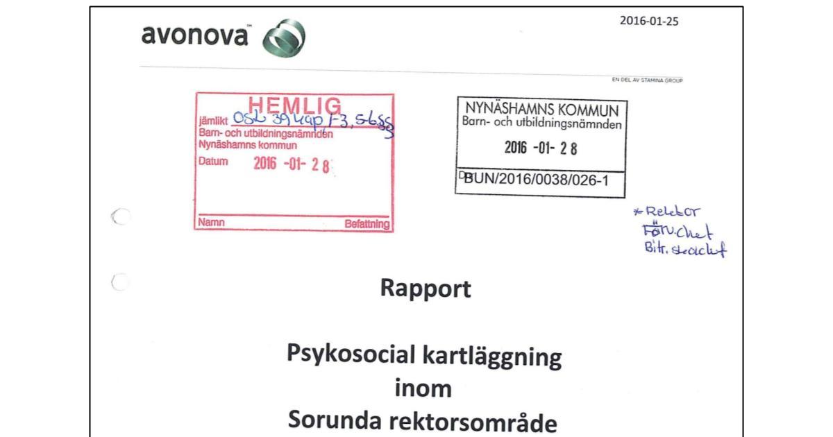 Den hemligstämplade Avonova-rapporten Psykosocial kartläggning inom Sorunda rektorsområde.