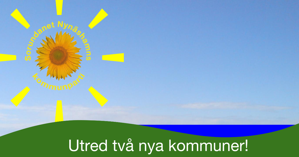 Ösmo, Torö & Sorunda samt Nya Nynäshamns stad? Efter 42 år behövs nytänkande och kraftfulla åtgärder! Utred ekonomi, organisation och demokrati.
