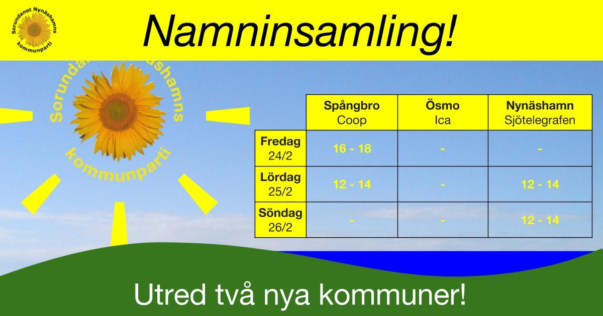 Namninsamling i helgen! Kom och skriv på i Ösmo, Spångbro och orten Nynäshamn. Här hittar Du tiderna!