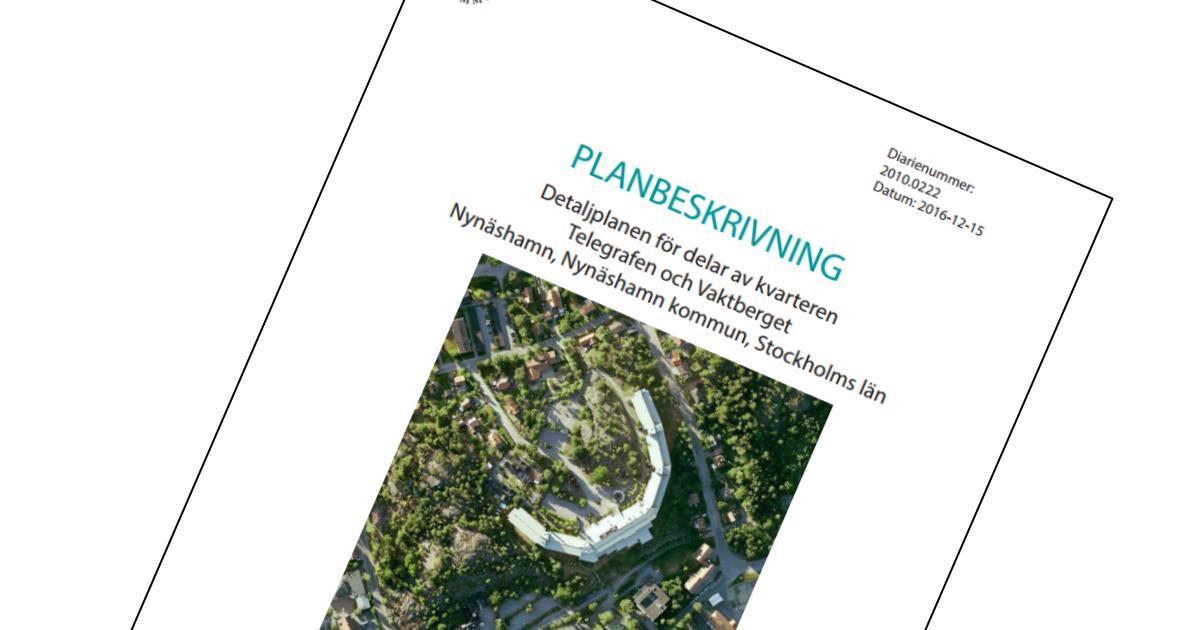 Yttrande över samrådshandling Detaljplan för ny stadsdel i kvarteren Telegrafen och Vaktberget, orten Nynäshamn, diarienummer 2010.0222