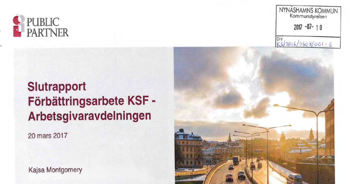 Slutrapport Förbättringsarbete KSF - Arbetsgivaravdelningen Public Partner har på uppdrag av kommunchefen under 2016 genomfört en översyn av stödfunktionerna som finns vid KSF avseende uppdrag, funktion och arbetssätt.