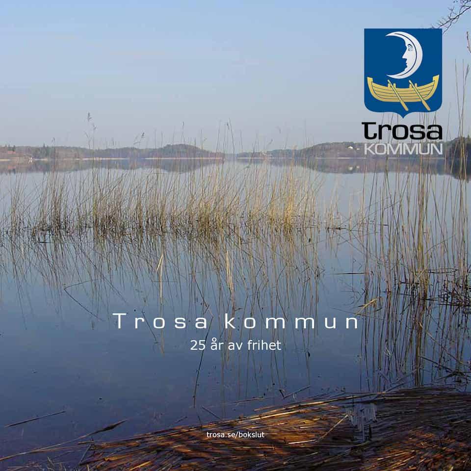2017-08-18 - Trosa kommuns framgångsrecept - Verksamheter och utbud ska styras av medborgarnas behov och önskemål!