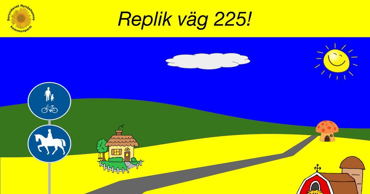 Replik på insändare rörande väg 225