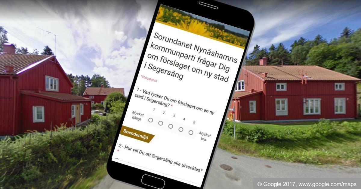 Vi frågar Dig om förslaget om ny stad i Segersäng Vi i Sorundanet Nynäshamns kommunparti lyssnar på invånarna och vill veta vad Du tycker!
