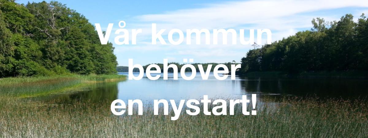 2018-07-07 - Vår kommun behöver en nystart! - Rösta för en nystart! Rösta på Sorundanet Nynäshamns kommunparti!