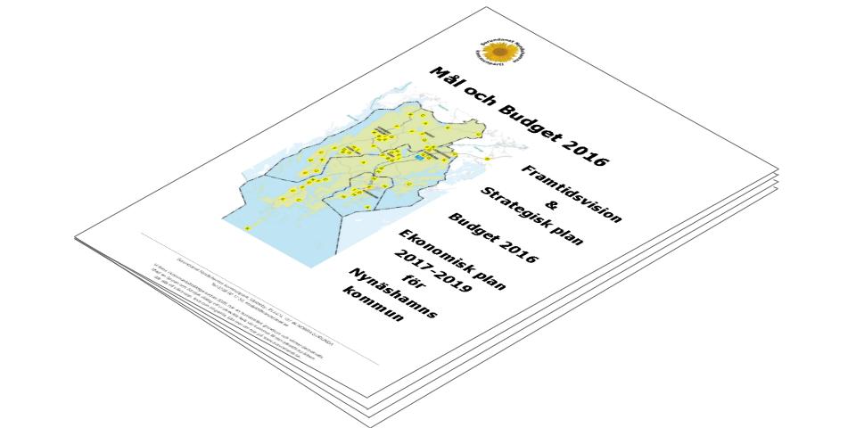 2015-11-08 - Mål och Budget 2016 - Framtidsvision & Strategisk plan. Budget 2016. Ekonomisk plan 2017-2019 för Nynäshamns kommun.