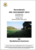2012-11-14 - Sorundanets MÅL OCH BUDGET 2013. - Framtidsvision, strategisk plan, budget 2013 samt ekonomisk plan 2014-2016.