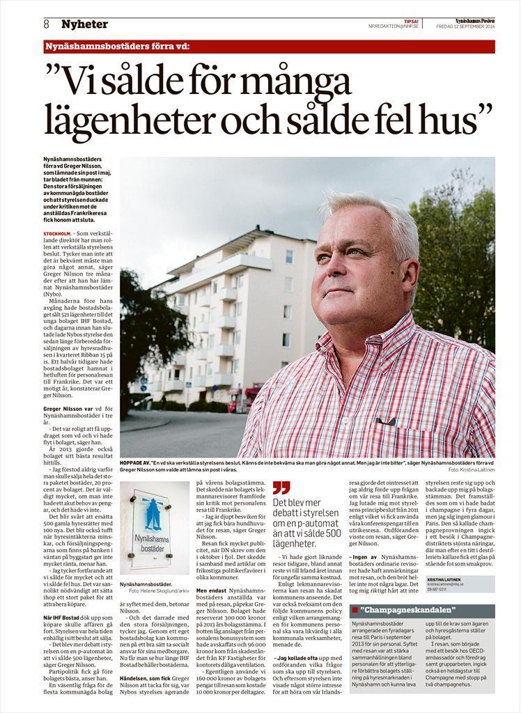 2014-02-12 - Därför sa vi nej till försäljningen av Nynäshamnsbostäders lägenheter. - Inget försäljningsuppdrag från ägaren och inga bra svar om värderingen.